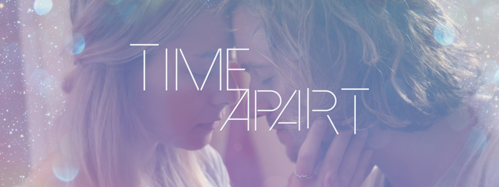 Time Apart Movie